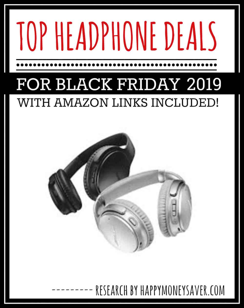 Top Black Friday Headphone Deals For 2020 Happy Money Saver