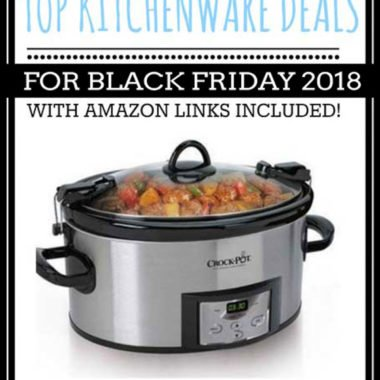 Top Kitchen Deals for Black Friday 2018