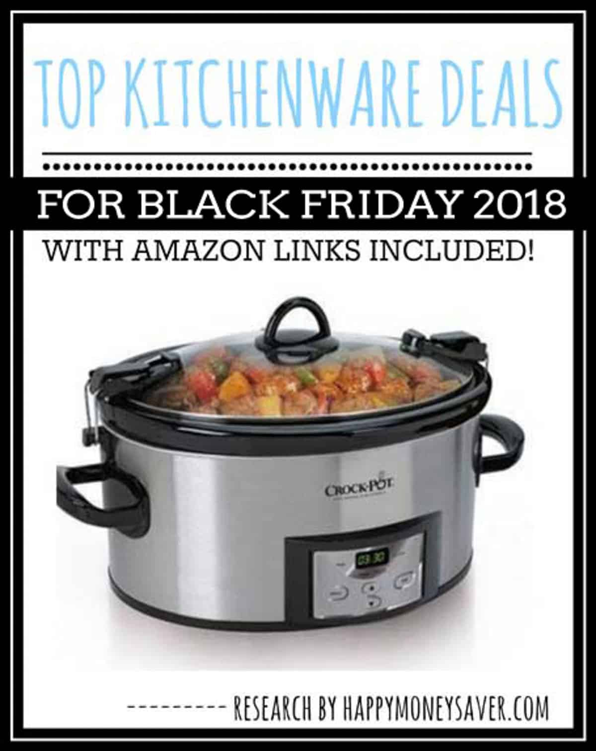 Here is a round up of all the top Black Friday Kitchen Deals for 2018 - sure to make any cook thrilled to save money!