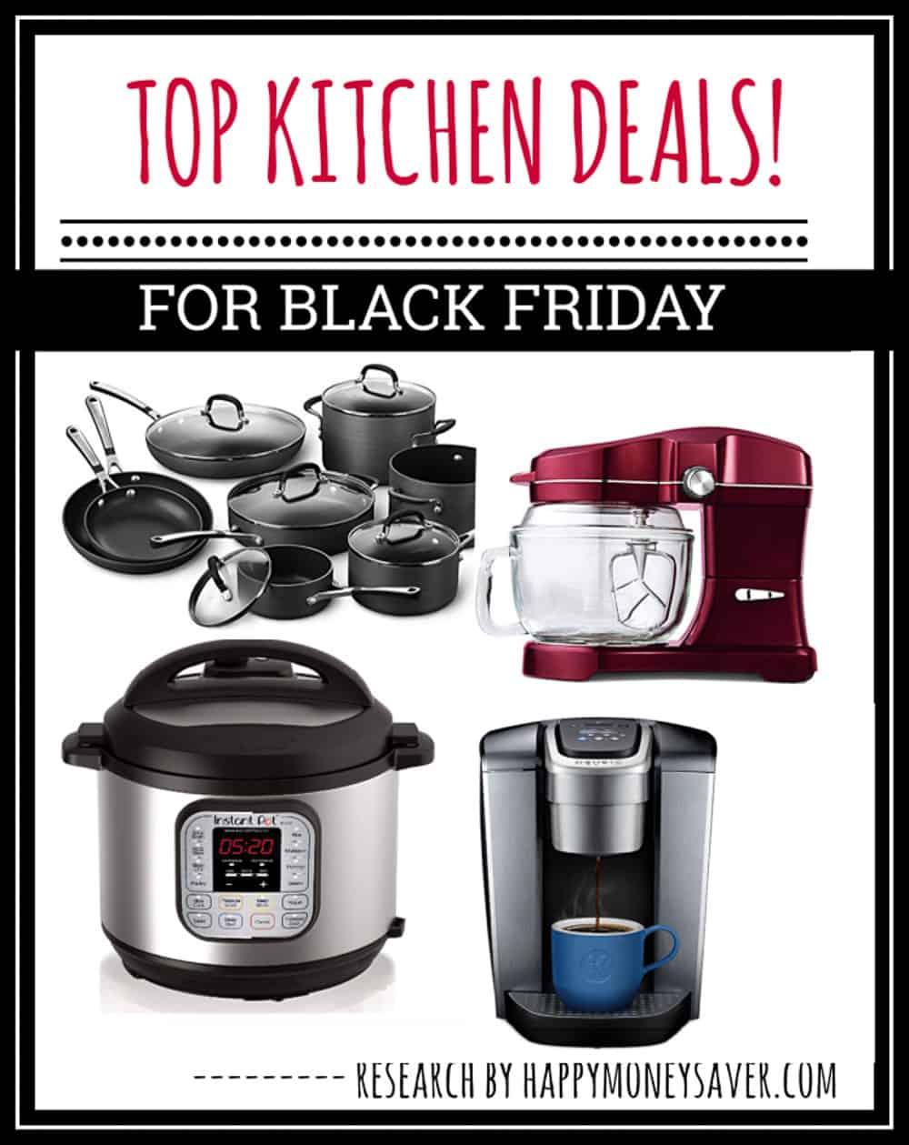 Top Kitchen Deals For Black Friday 2020 Happy Money Saver
