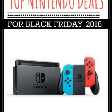 Top Nintendo Switch Black Friday Deals 2018