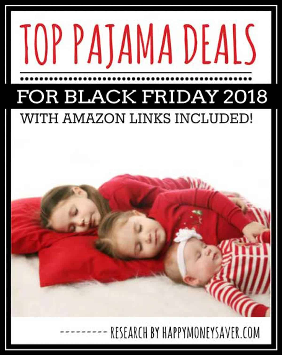 Here is a deal round up of all the top Pajamas Black Friday 2018 - sure to make any parent thrilled to save money!