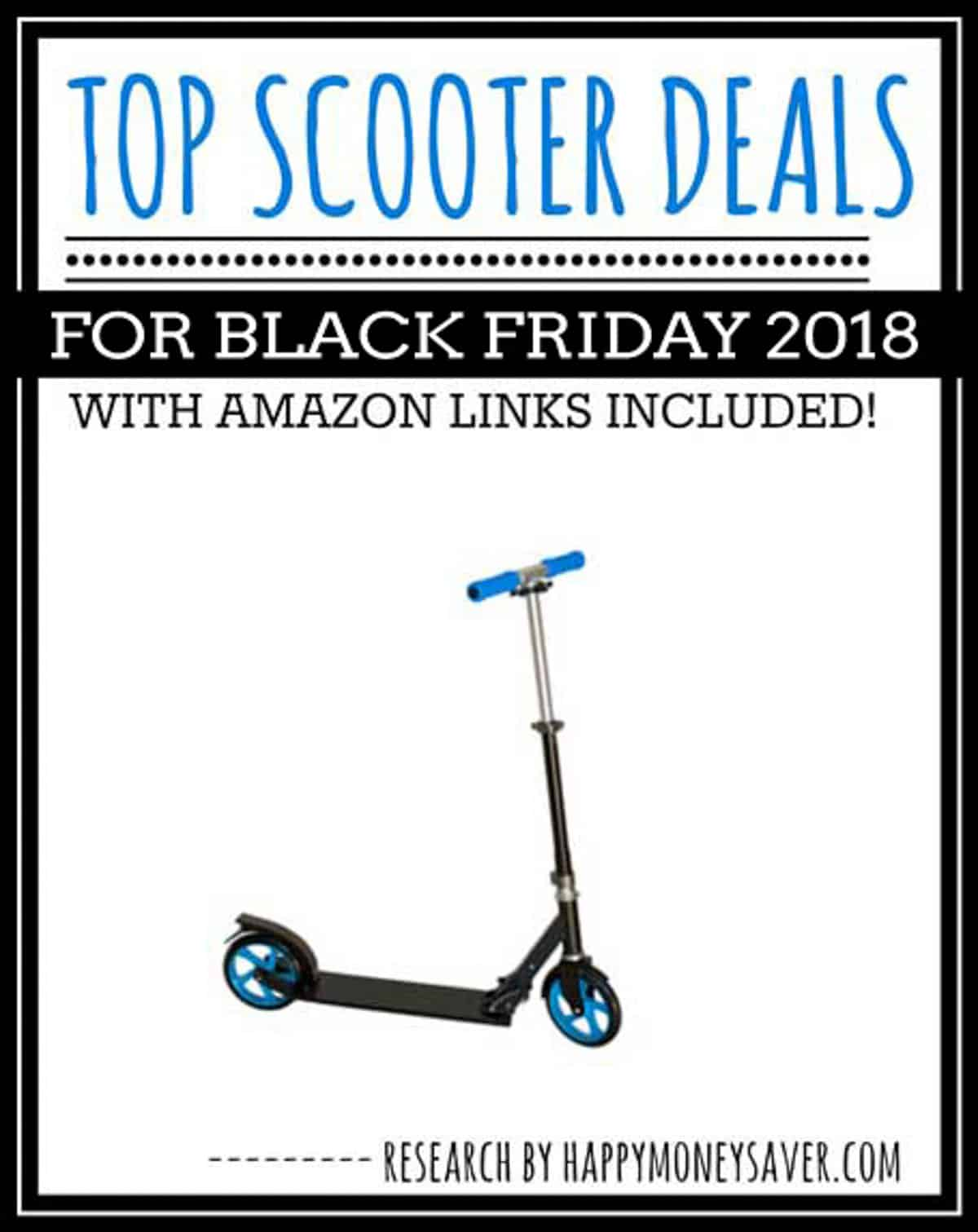 Black Friday Scooter Sale roundup of deals for 2018