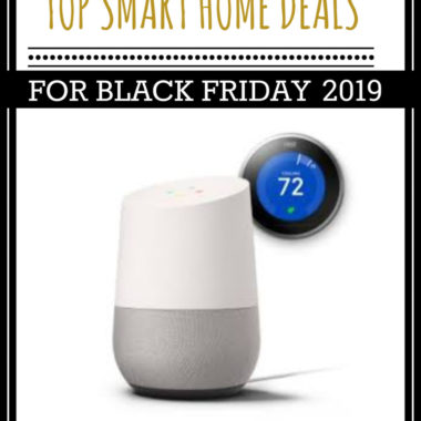 HUGE roundup of all the deals for Smart Home Black Friday 2018!