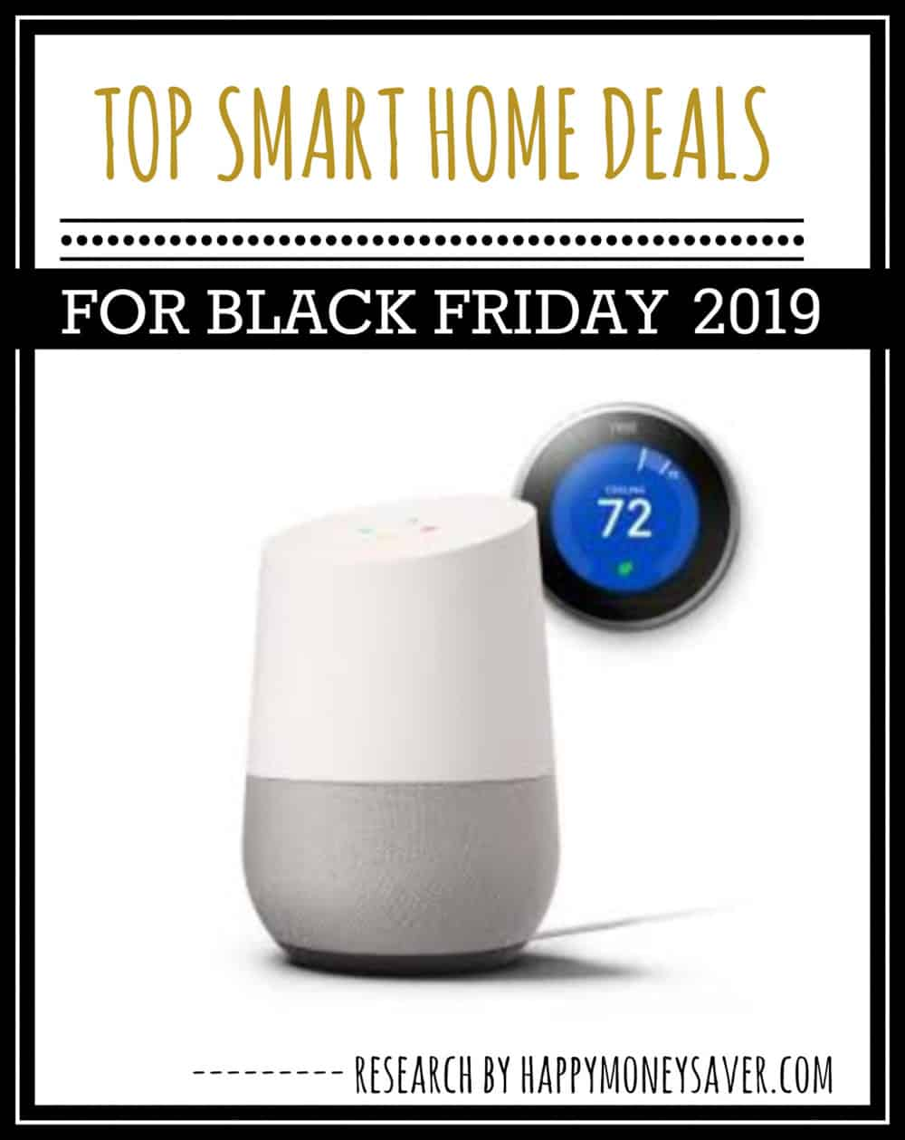 Graphic of HUGE roundup of all the deals for Smart Home Black Friday 2019!