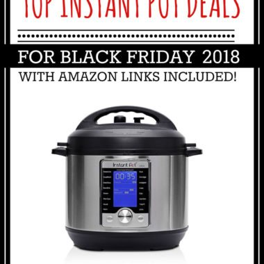 Top Instant Pot Deals Black Friday 2018