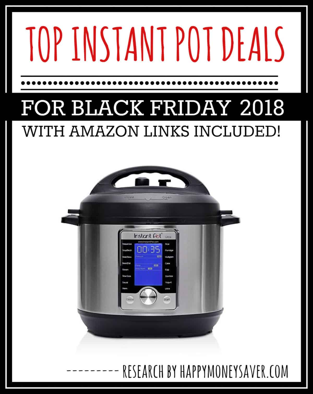 HUGE roundup of all the Black Friday Instant Pot Deals 2018! Research is all done for you! You're gonna love this if you love saving money!