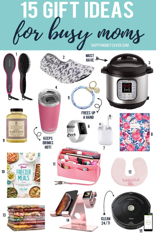 15 gift ideas for busy moms with images underneath the words.
