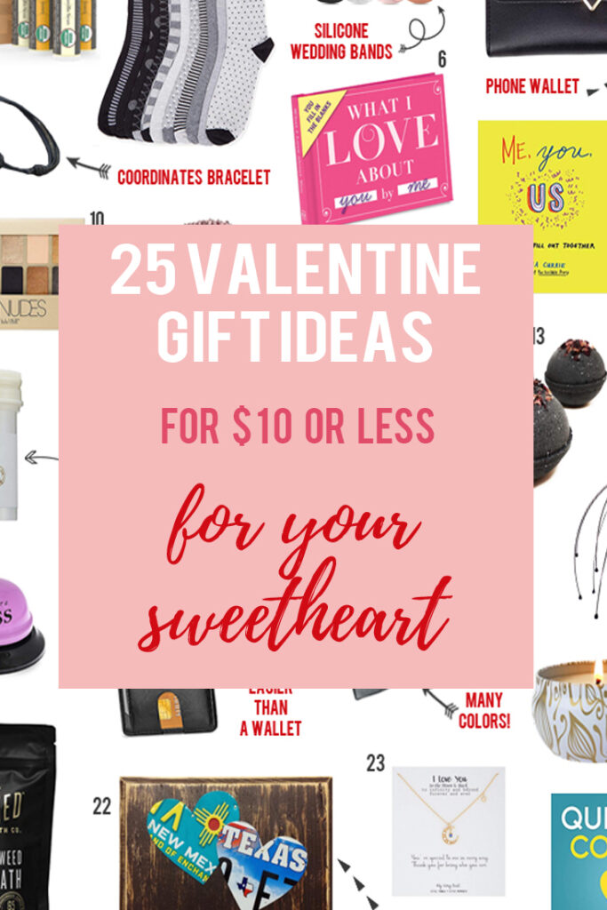 A list of AMAZING Valentine's Gift Ideas to give for Valentine's Day under $10!