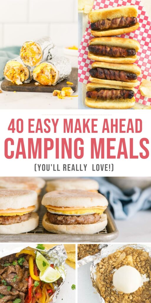 Easy Make Ahead Camping Meals with breakfast burritos, bacon-wrapped hot dogs, mcmuffin sandwich, foil fajitas and apple crisp foil packs