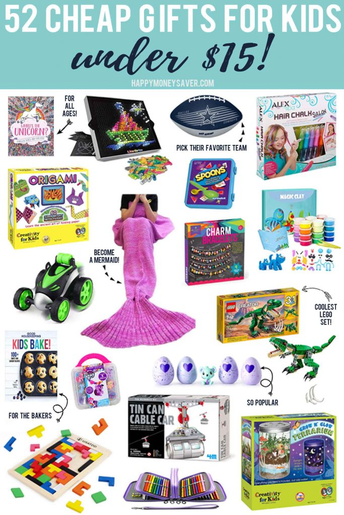 The 52 best gifts for kids under $15 words with products on white background.