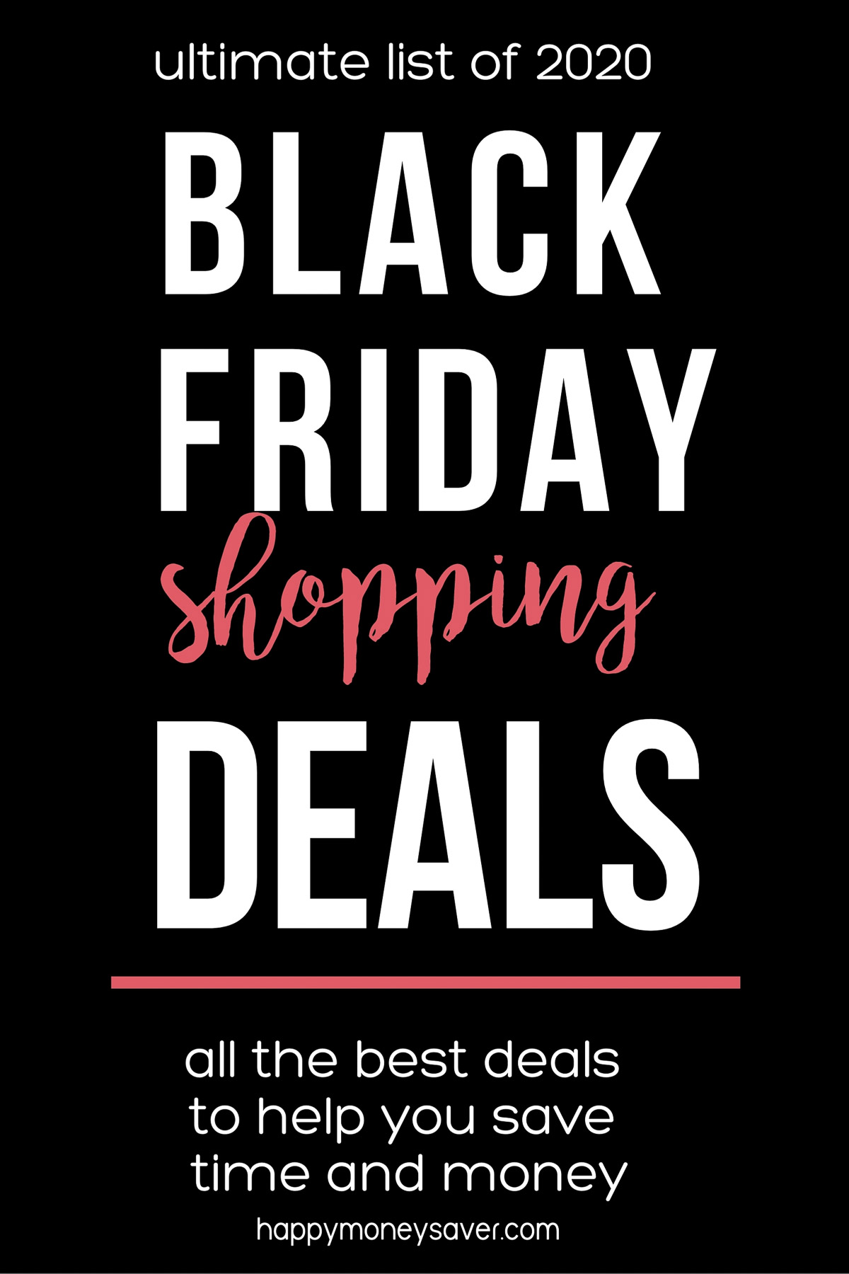 Black Friday Deals 2020 word graphic on black background from happymoneysaver.com