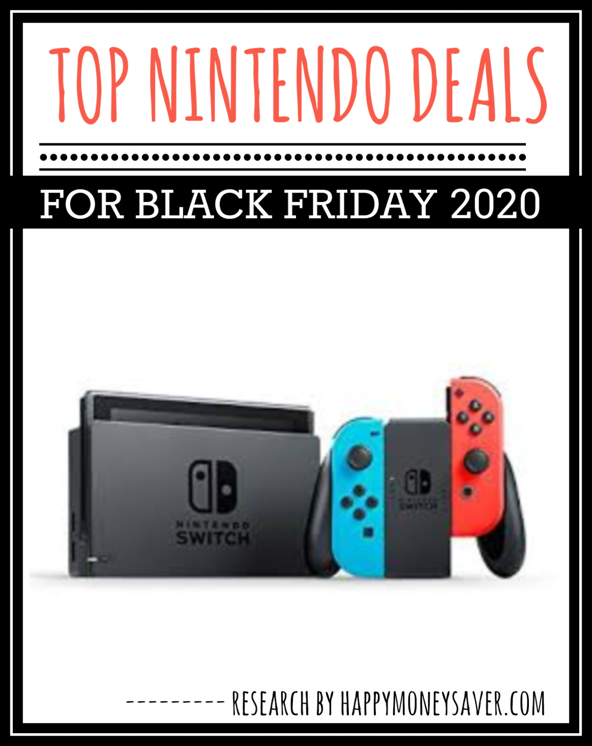 Nintendo switch on white background with words top ninetendo deals.