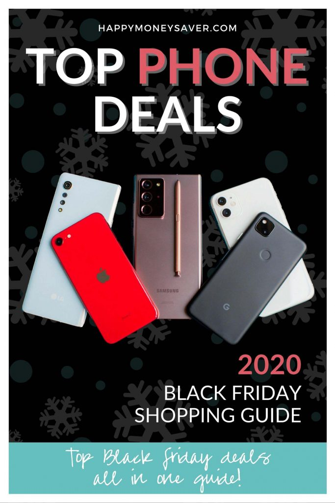 Graphic image of writing of words Top Phone Deals for Black Friday 2020 plus image of 3 cell phones.