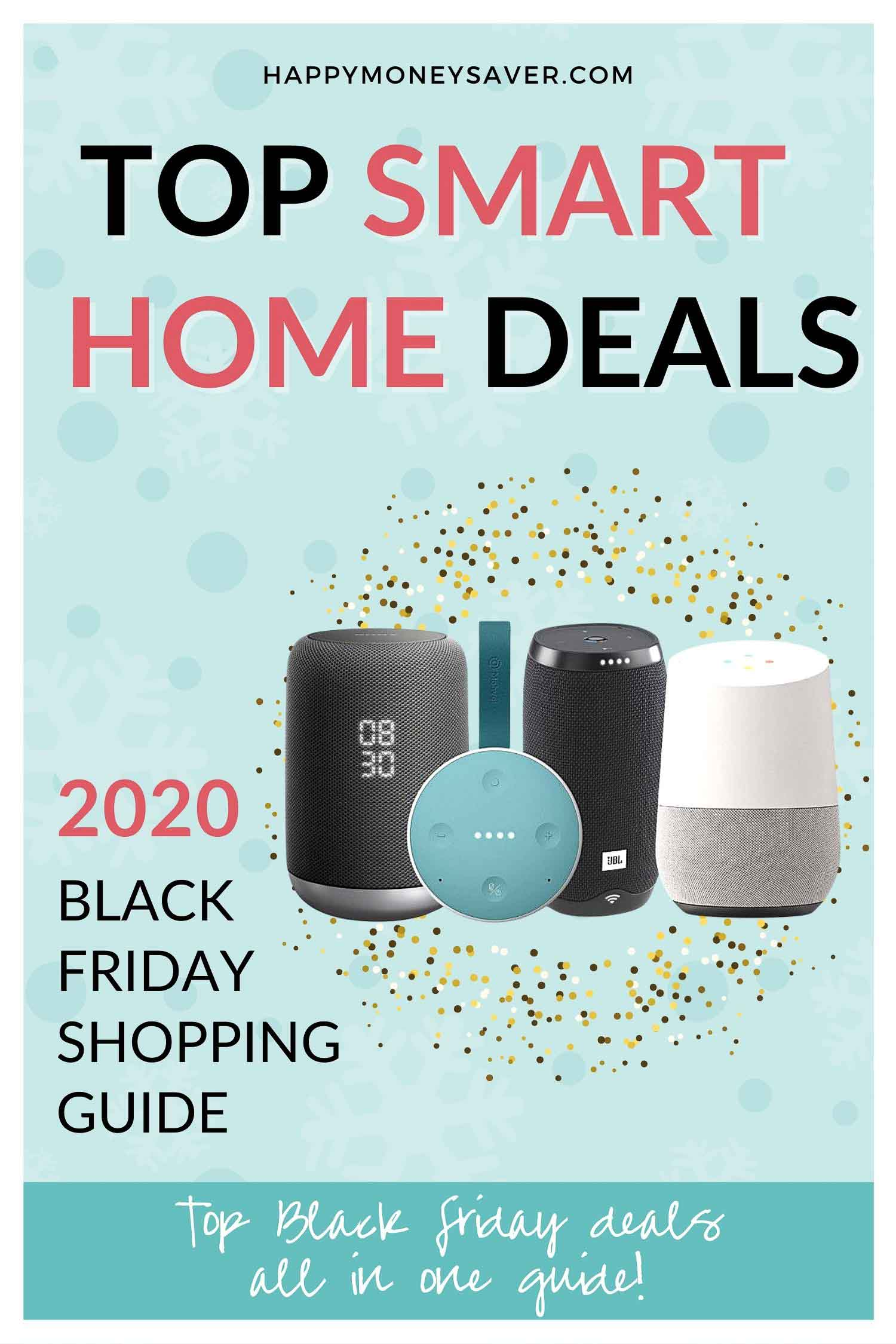 Graphic of HUGE roundup of all the deals for Smart Home Black Friday 2020!