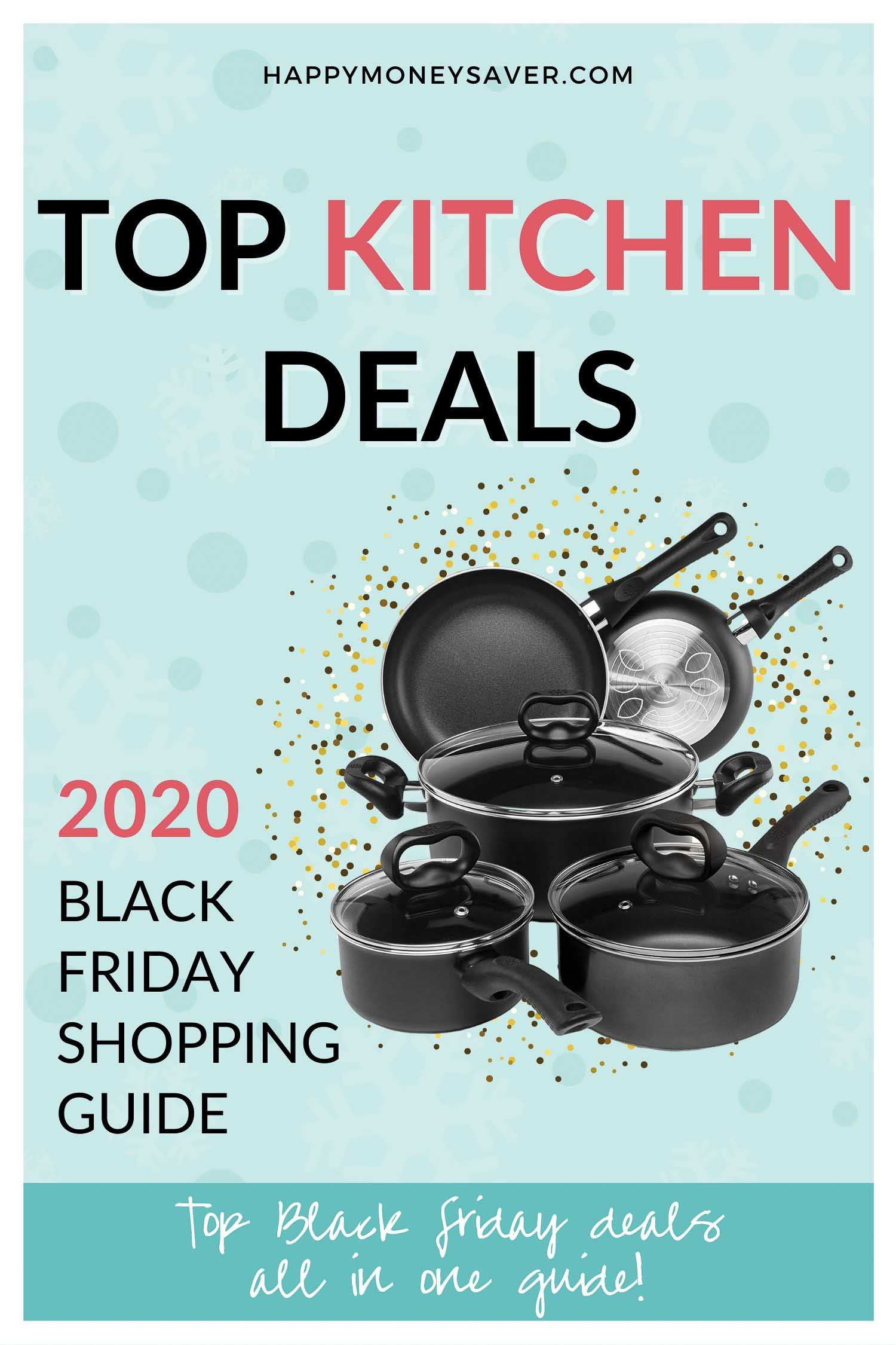 Graphic saying top kitchen black friday deals for 2020 including pots n pans sets