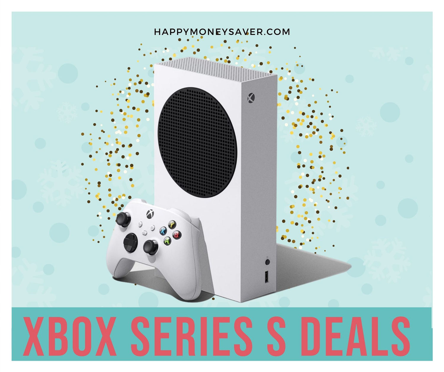 Xbox Series S Black Friday deals 2020 graphic with the new white series S with confetti behind it.